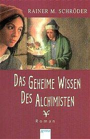 Das geheime Wissen des Alchimisten