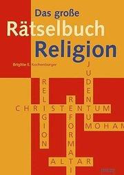 Das große Rätselbuch Religion