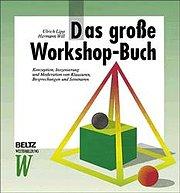 Das große Workshop-Buch (Beltz Weiterbildung)