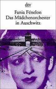 Das Mädchenorchester in Auschwitz.