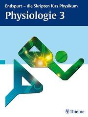Endspurt - die Skripten fürs Physikum: Physiologie 3