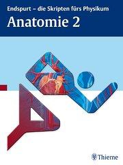 Endspurt - die Skripten fürs Physikum: Anatomie 2