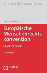 Europäische Menschenrechtskonvention - EMRK: Handkommentar