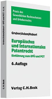 Europäisches und internationales Patentrecht: Einführung zum Europäischen Patentübereinkommen und Patent Cooperation Treaty. Rechtsstand: Januar 2008