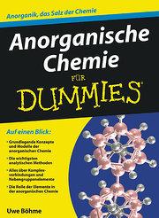 Anorganische Chemie für Dummies: Anorganik, das Salz der Chemie (Fur Dummies)