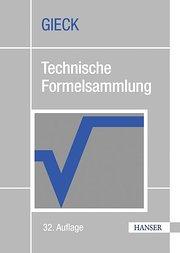 Technische Formelsammlung: Über 2.700 Formeln. Mit Umwelttechnik