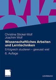 Wissenschaftliches Arbeiten und Lerntechniken: Erfolgreich studieren - gewusst wie! (German Edition)