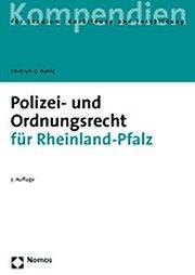 Polizeirecht- und Ordnungsrecht für Rheinland-Pfalz. Kompendien für Studium, Ausbildung und Fortbildung